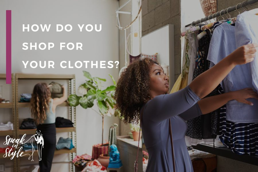 How_do_you_shop_for_your_clothes?